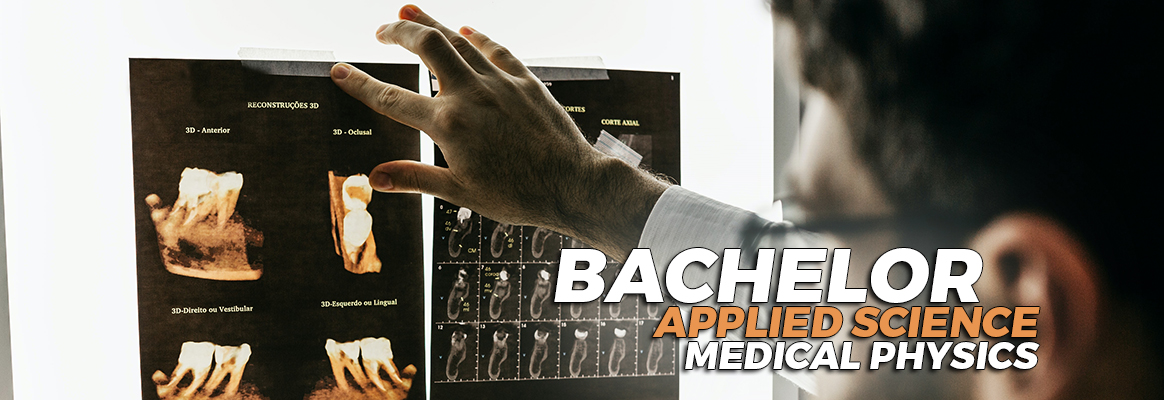 Bachelor of Science Applied Science Medical Physics