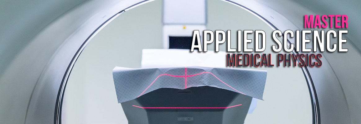 Master of Science Applied Science Medical Physics